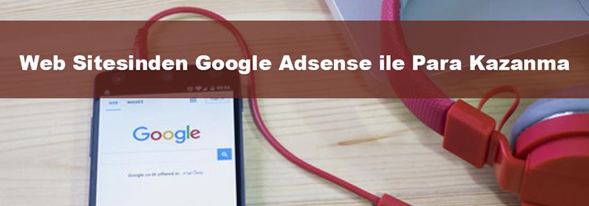 Web Sitesinden Google Adsense ile Para Kazanma