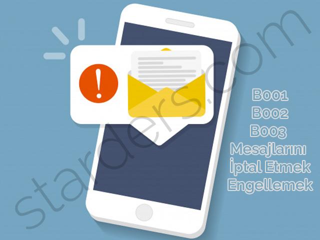 b001-b002-b003-mesajlarini-iptal-etmek-engellemek