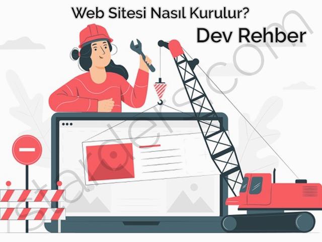 Web Sitenizi Kurmak İçin Dev Rehber