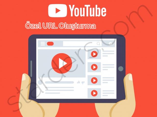 youtube-ozel-url-olusturma